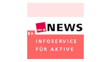 ver.di-NEWS Infoservice für Aktive