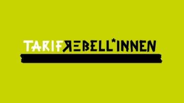Tarifrebellion - Kampagne der ver.di Jugend