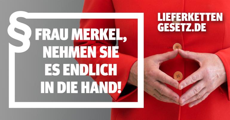 Initiative Lieferkette am Tag der Menschenrechte: Frau Merkel, nehmen Sie es in die Hand